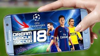 Dream League Soccer 18 Champion League Mod UEFA + UNLIMITED COINS [(NO ROOT)].