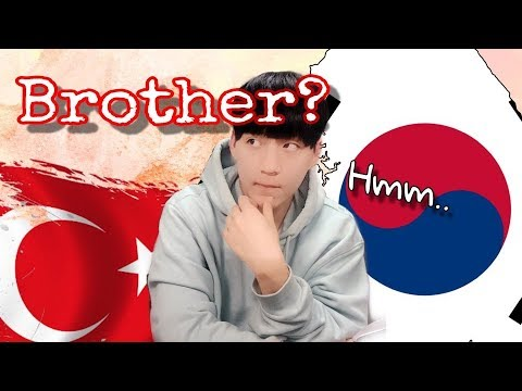 Do Koreans really think Turkey is a brother country?