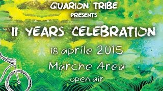 11 Years Celebration Quarion Tribe // Promo