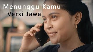 Anji - Menunggu Kamu Versi Jawa