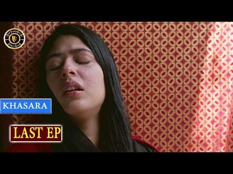 Khasara Last Episode  - Top Pakistani Drama