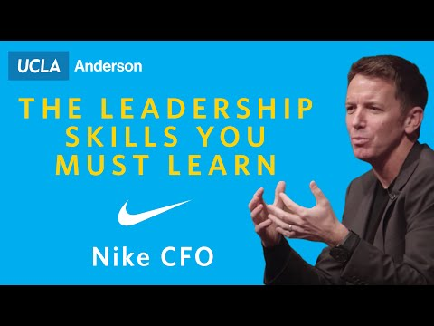 Andy Campion, Nike CFO on The Leadership Skills You Must Learn