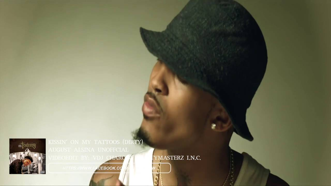Download August Alsina / Kissin' On My Tattoos (PMZUnofficial)