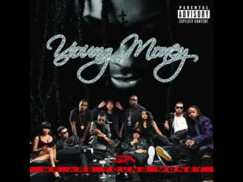 Young Money -Steady Mobbin [We Are Young Money]