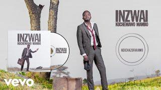 Killer T - Ndichazofarawo (Official Audio)