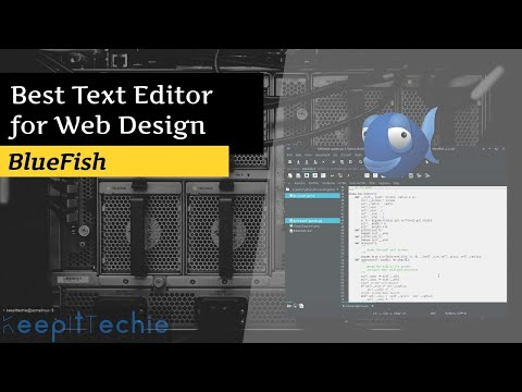 BlueFish | Best Text Editor For Web Design