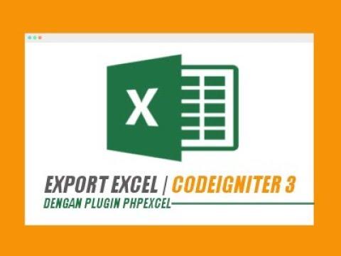 Membuat Laporan Excel Dengan Phpexcel