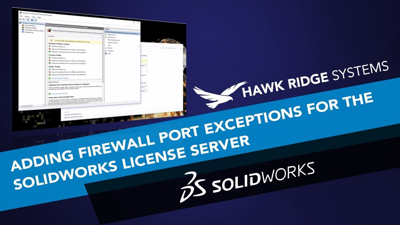 Adding Firewall Port Exceptions for the SOLIDWORKS License Server
