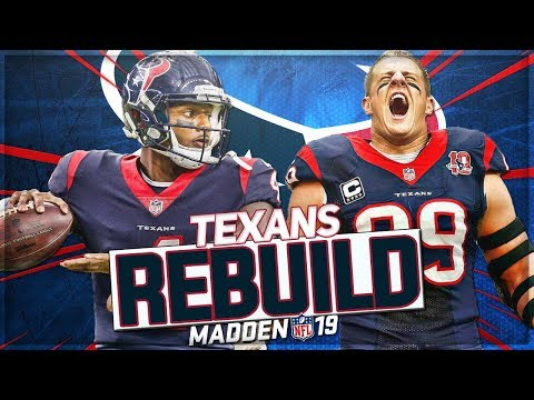 Rebuilding The Houston Texans   Scariest Defense We've Ever Built!   Madden 19 Franchise Mode