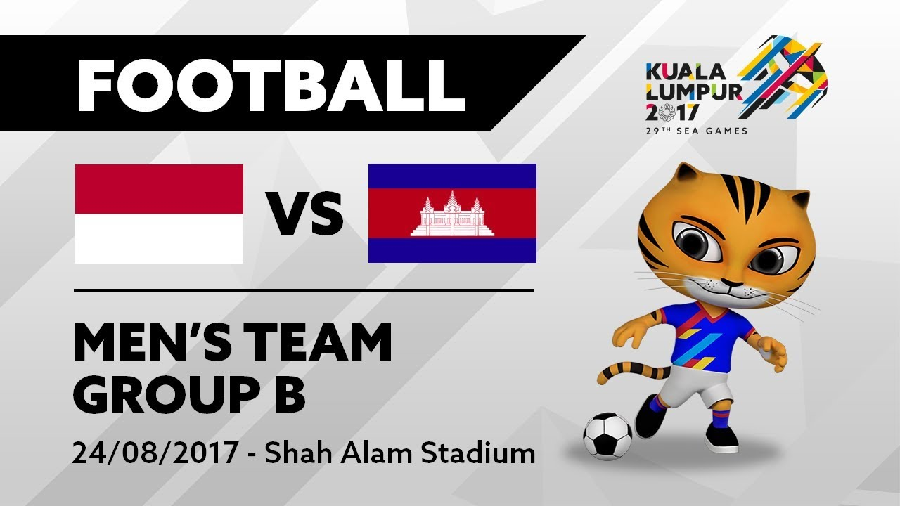 KL2017 29th SEA Games | Men's Football – INA 🇮🇩 vs CAM 🇰🇭 | 24/08/2017
