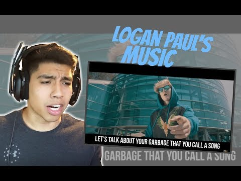 REACTING TO LOGAN PAULS MUSIC..