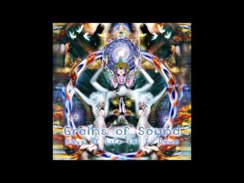 Grains of Sound - Rays of Life Vol 1: Down [Full Album]