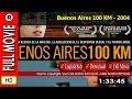 Watch Buenos Aires 100 kilómetros (2004)