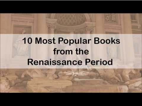 10 Most Read Books from the Renaissance Period