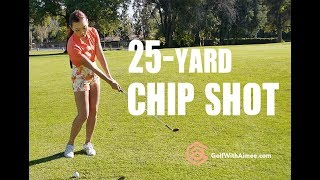 25-yard Chip Shot | Golf with Aimee