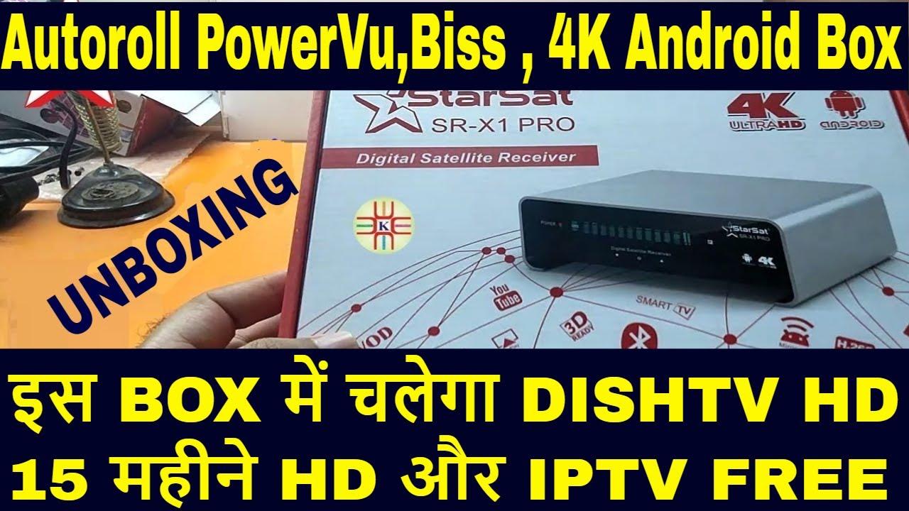Starsat X1 Pro 4K Ultra HD Unboxing,4K box,Forever Server,Apollo  IPTV,DishTv HD,Powervu Autoroll
