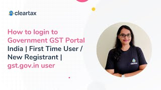 How To Login To Government GST Portal India | First Time User / New Registrant | Gst.gov.in User