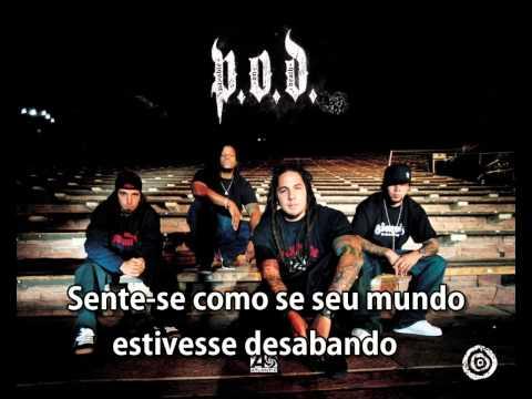P.O.D. - Going In Blind (legendado)