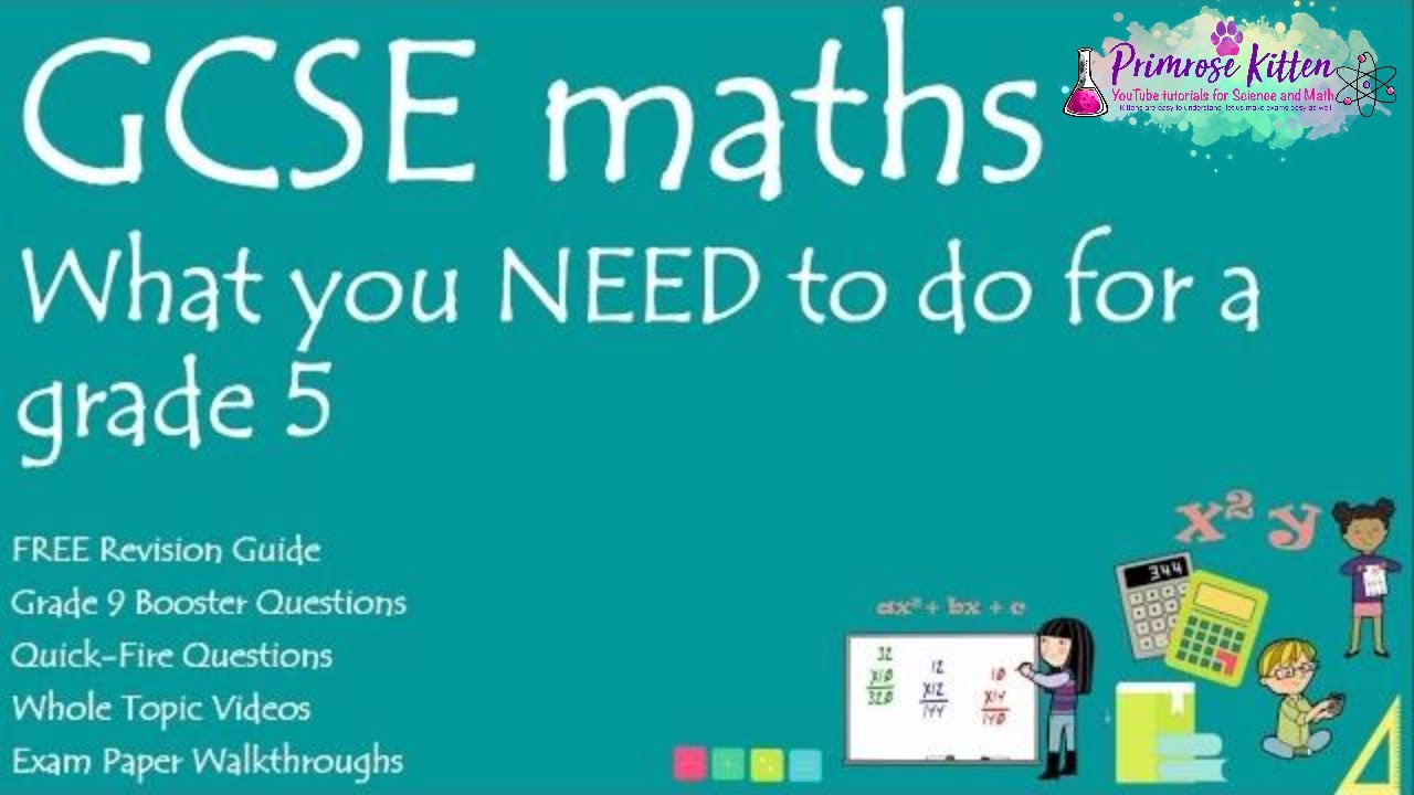 What you NEED to do to get a grade 5 in your GCSE 9-1 Maths