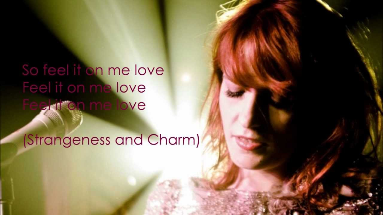 florence-the-machine-strangeness-and-charm-lyrics-d-wells