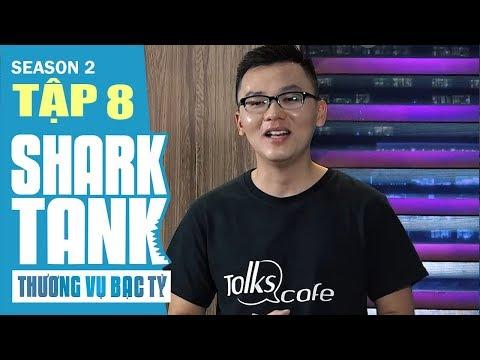 Talks Cafe kêu gọi 2 tỷ nhận được đầu tư 5 tỷ | Thương Vụ Bạc Tỉ Mùa 2 Tập 8