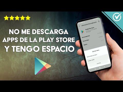 Por qué no Puedo Descargar Aplicaciones de la Play Store si Tengo Espacio