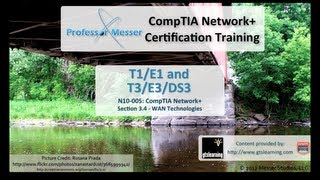 T1/E1 and T3/E3/DS3 - CompTIA Network+ N10-005: 3.4