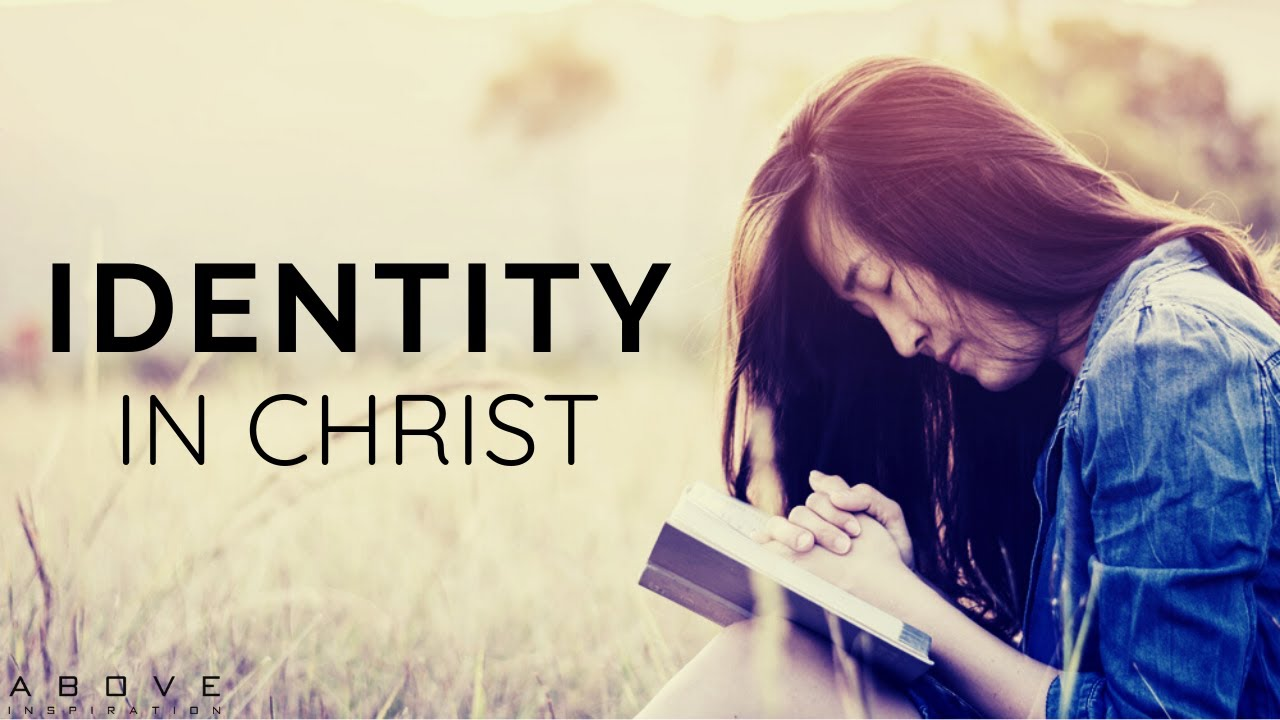 IDENTITY IN CHRIST | You Are Who God Says You Are - Inspirational & Motivational Video