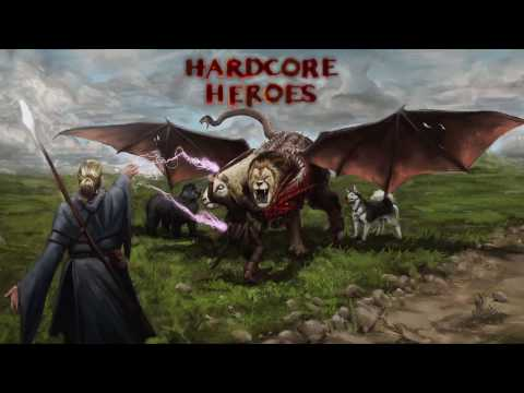 Hardcore Heroes: 040 Part 1