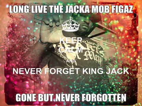 LONG LIVE THE JACKA MOB FIGAZ