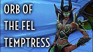 WoW Guide - Orb of the Fel Temptress - Warlocks