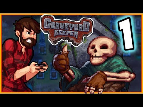 JUST A NORMAL DAY OF BURYING BODIES I GUESS | Graveyard Keeper ALPHA Gameplay Let's Play #1