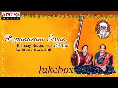Papanasam Sivan Songs || bombay sisters || keerthana classical songs