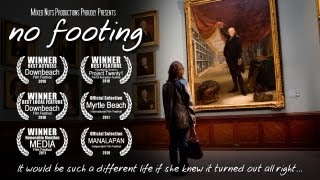 No Footing (Full Feature Film)