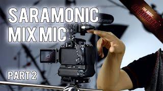 Saramonic MixMic Audio Kit Review (Part 2) - Basic Filmmaker Ep 190