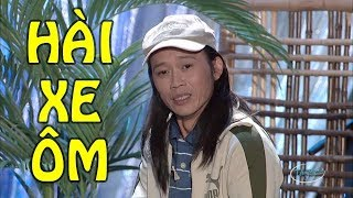 Hài - Hoài Linh - Chí Tài - Nguyên Khoa - TT Lan - Xe Ôm