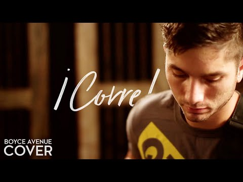 ¡Corre!  Jesse & Joy Boyce Avenue acoustic  on Apple &