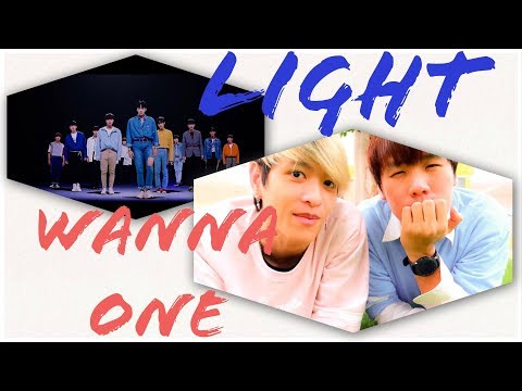 Wanna One (워너원) - '켜줘 (Light)' M/V [Fanboy Reaction - TH Version]