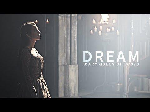 Mary Stuart | Dream