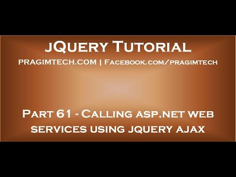 Calling asp net web services using jquery ajax