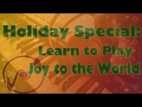 How to play Joy to the World on Piano - Christmas Carol Tutorial