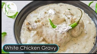 Shahi White Chicken Korma | Rich White Chicken Curry | Chicken in White Gravy ~ The Terrace Kitchen
