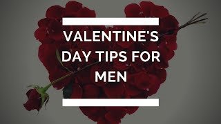VALENTINES DAY TIPS 2018