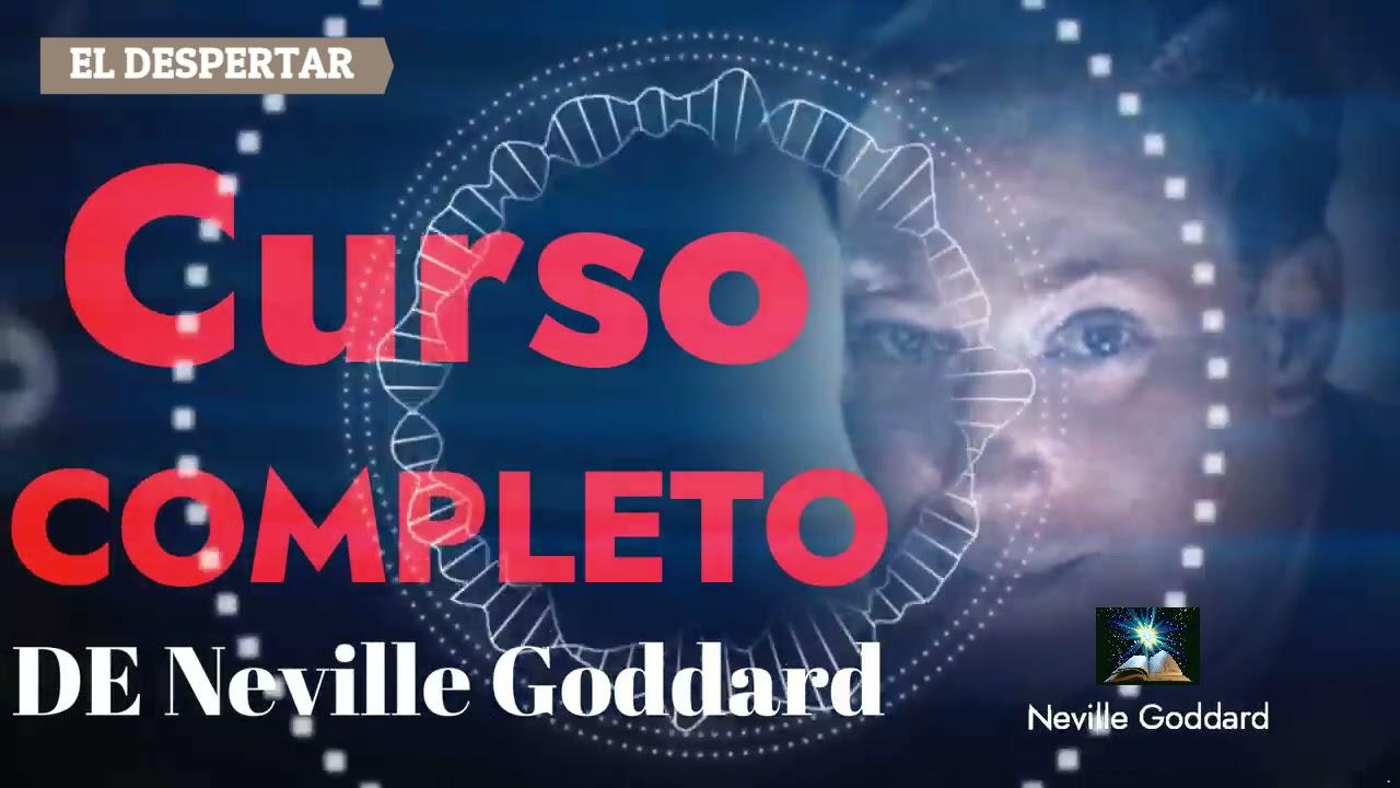 Download Neville Goddard CURSO COMPLETO Cap01- PODER INTERIOR Cambio de CONCIENCIA-TÚ DECRETARÁS - LA VERDAD