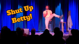 I Cant Stand Betty (15 Minute Stand Up)