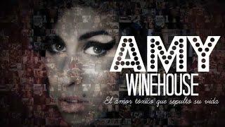 Amy Winehouse - Un amor tóxico que sepultó su vida Documental