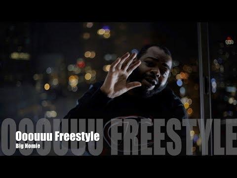 Big Homie - Ooouuu Freestyle (Music Video)