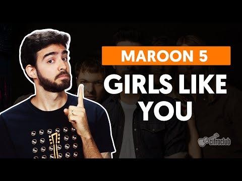 GIRLS LIKE YOU feat Cardi B - Maroon 5 versão simplificada  Como tocar no violão