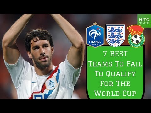 7 Best Teams to FAIL to Qualify for the World Cup