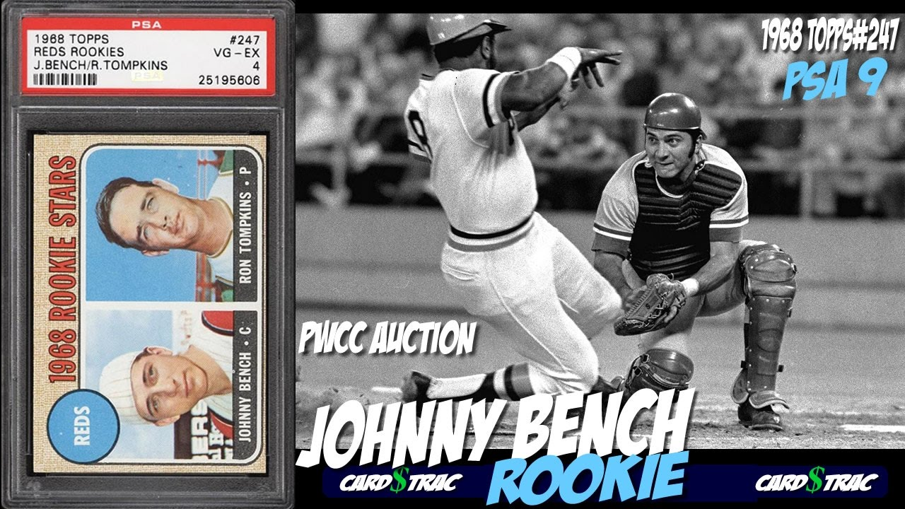 1968 Johnny Bench Topps Rookie Card 247 For Sale Graded Psa 9